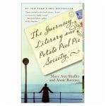 """The Guernsey Literary and Potato Peel Pie Society"" (A Novel)"