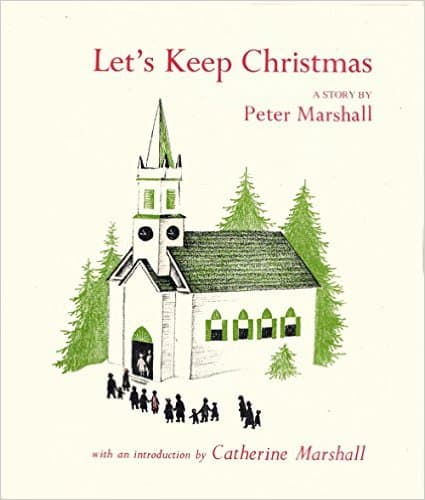 """Let's Keep Christmas"" (Peter Marshall)"