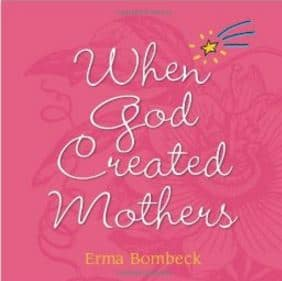 Erma Bombeck Mothers Day Column
