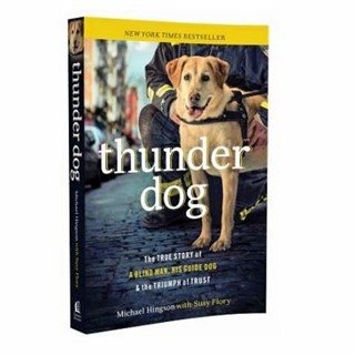 Thunder Dog book by Michael Hingson