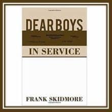WWI Letters Dear Boys In Service by Frank Skidmore