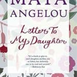 Maya Angelou Letter to My Daughter book