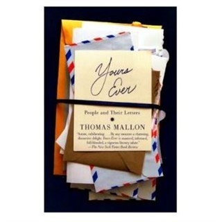 """""""Yours Ever – People and Their Letters"""" book"""