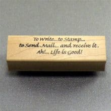 Life Is Good Rubber Stamp Letter Writing