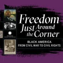 Smithsonian National Postal Museum – Freedom Just Around the Corner Exhibit Catalog