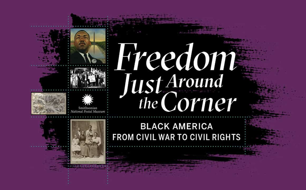 Smithsonian National Postal Museum – Freedom Just Around the Corner Exhibit Catalog