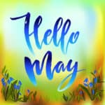 "Calligraphy quote hello may. Handwritten lettering with watercolor background""..."