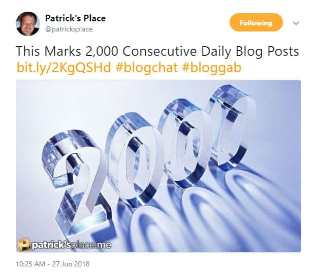 Celebrating Patricks Place 2000 Consecutive Daily Blog Posts