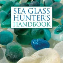 Discovering Sea Glass Hunters Handbook