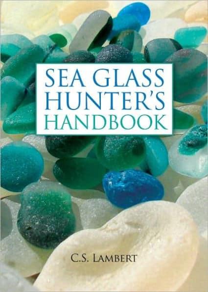 Discovering Sea Glass Hunters Handbook