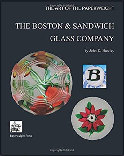The Art Of The Paperweight Boston Sandwich Glass Company 2017