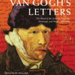 Van Gogh's Letters: The Mind of the Artist in Paintings, Drawings, and Words