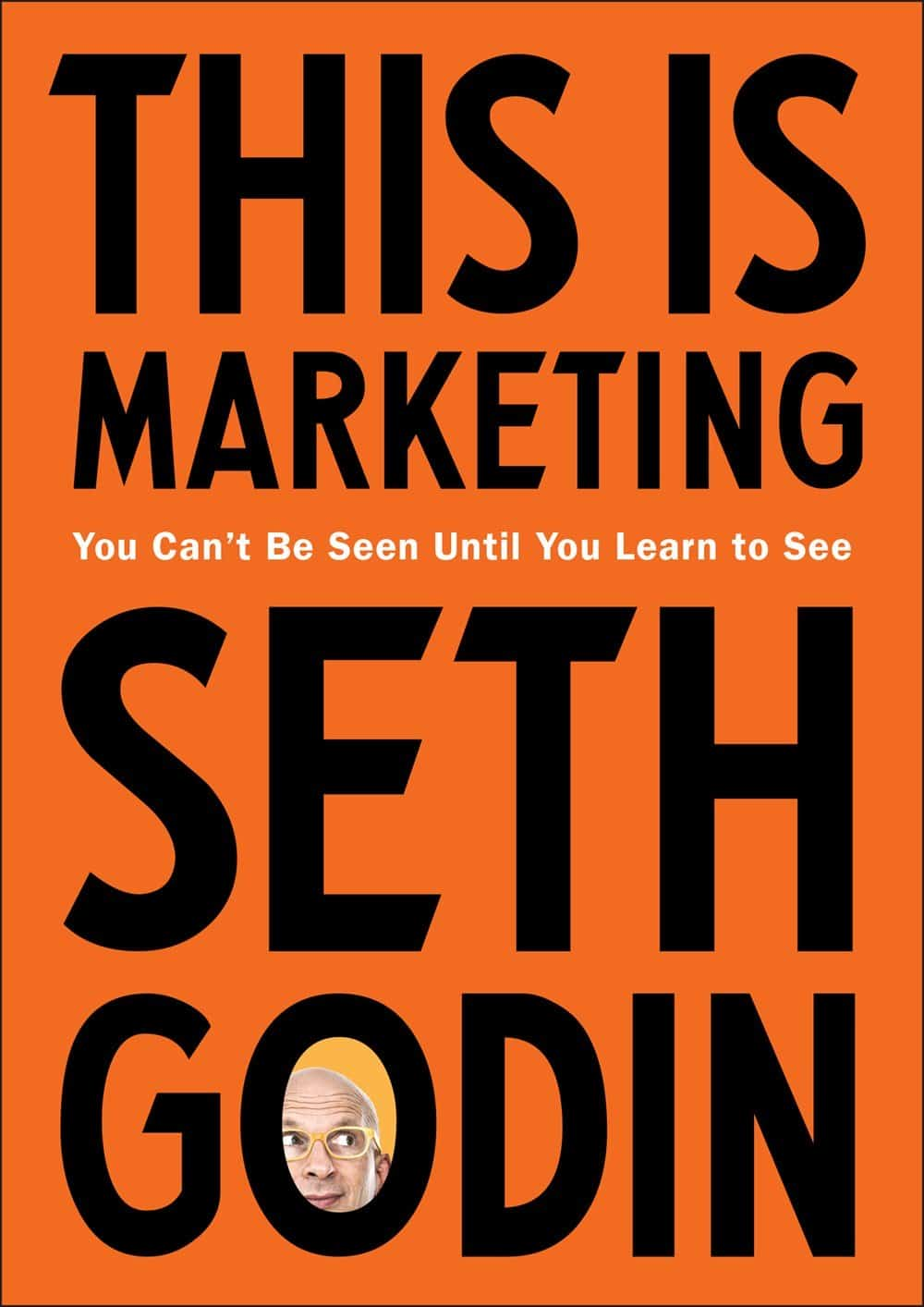 "Seth Godin ""THIS IS MARKETING"" Book Launching Today!"