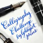 Goldspot Pens Calligraphy Challenge 2019