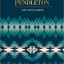 Preordering The Art of Pendleton Postcard Box Set