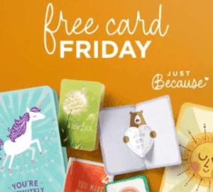 Hallmark Just Because Free Card Friday Thru March 22