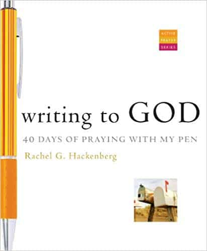 """Writing to God: 40 Days of Praying with My Pen"""