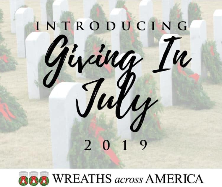 Wreaths Across America Giving In July 2019 Month Underway