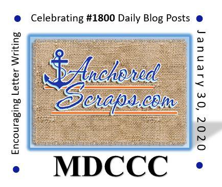 Celebrating Letter Writing AnchoredScraps 1800 Daily Blog Posts