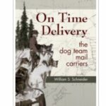 On Time Delivery The Dog Team Mail Carriers