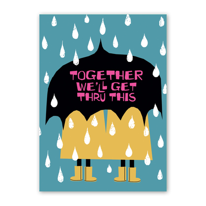 Together We'll Get Thru This Umbrella Card by Rock Scissor Paper