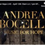 Good Friday 2020 & Upcoming Andrea Bocelli Easter Sunday Live Music for Hope April 12