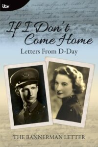 If I Don't Come Home: Letters From D-Day book