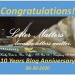 Congratulations Letter Matters Blog on 10 Years Anniversary, & AnchoredScraps June 2020 Daily Blog Recap