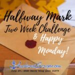 Halfway Mark Two Week Challenge & Happy Monday My Top Three Writing Supplies Printable