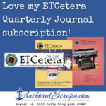 Love my ETCetera Early Typewriter Collectors' Association Quarterly Journal