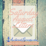 Welcome Saturday August Letters Printable