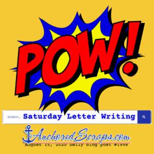 Saturday Letter Writing Search Results #1998 AnchoredScraps