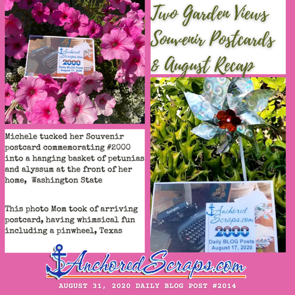 Two Garden Views Souvenir Postcards & August 2020 AnchoredScraps Blog Recap