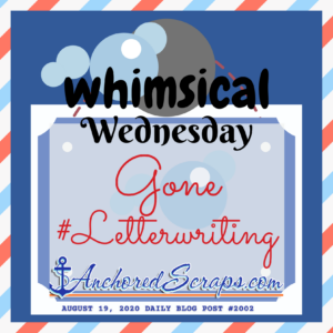 Whimsical Wednesday Gone #LetterWriting Printable