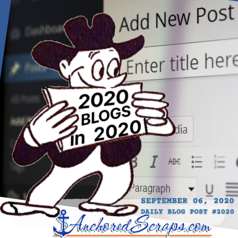 2020 in 2020 Milestones brings big news to the blog_AnchoredScraps #2020