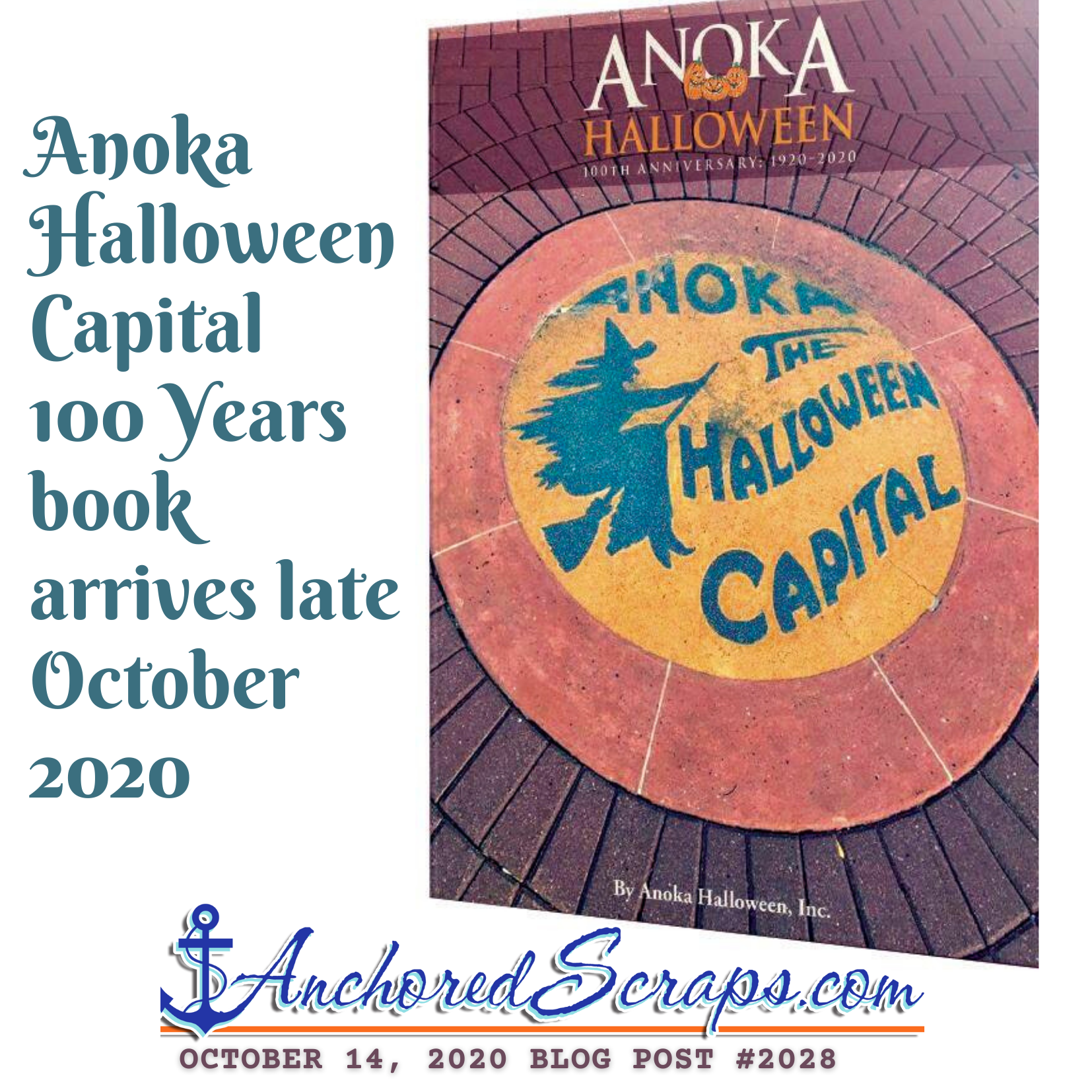 Anoka Halloween Capital 100 Years book #2028