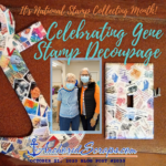Celebrating Gene Stamp Decoupage  – It's National Stamp Collecting Month