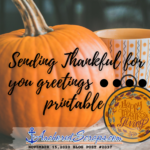 Sending Thankful For You Greetings printable
