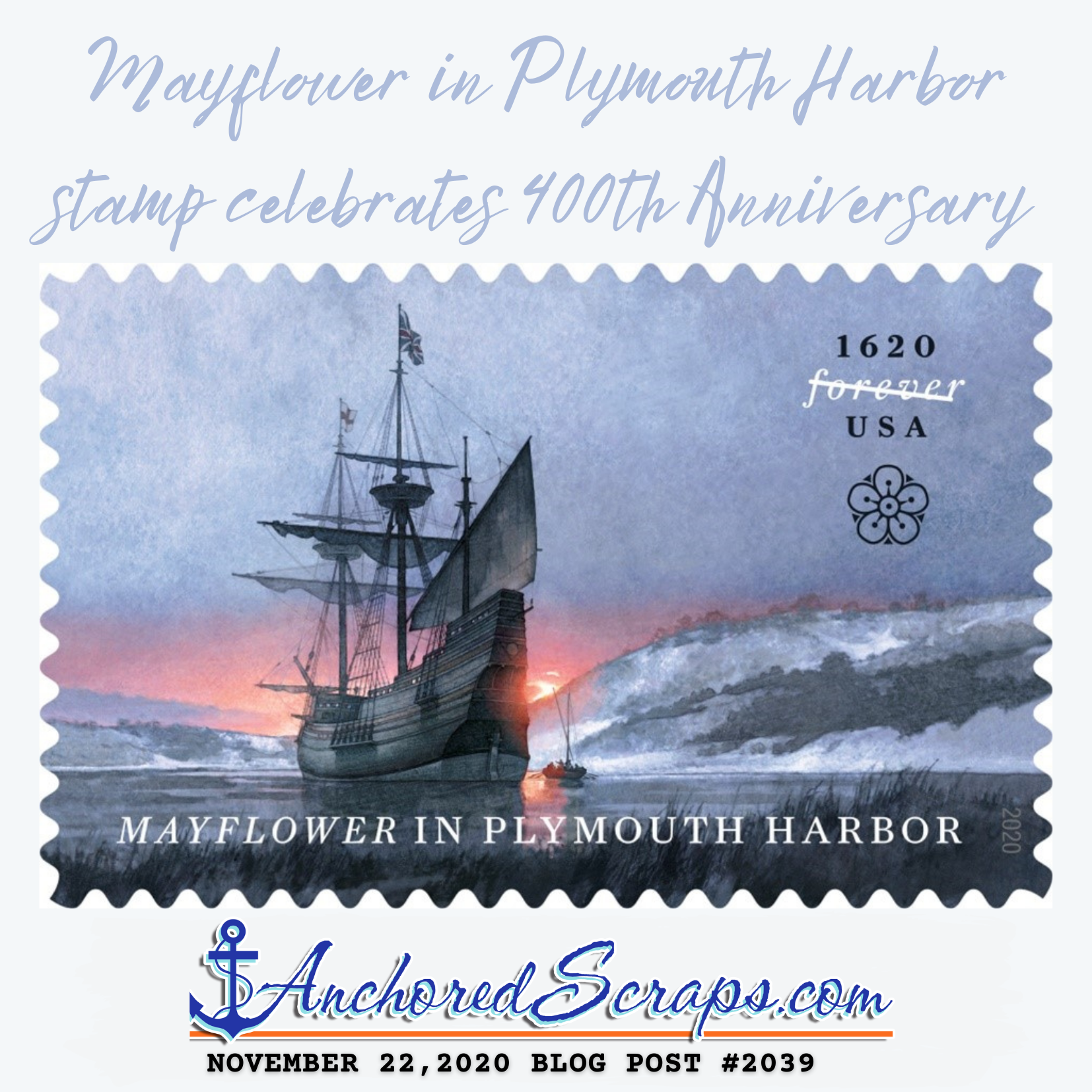 USPS Mayflower in Plymouth Harbor Forever Stamp celebrates 400th Anniversary #2039