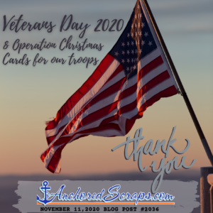 Veterans Day 2020 & Operation Christmas Cards for Our Troops