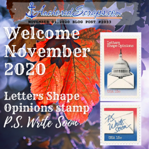 Welcome November 2020 Letters Shape Opinions Stamp PS Write Soon #2033