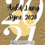 Auld Lang Syne 2020