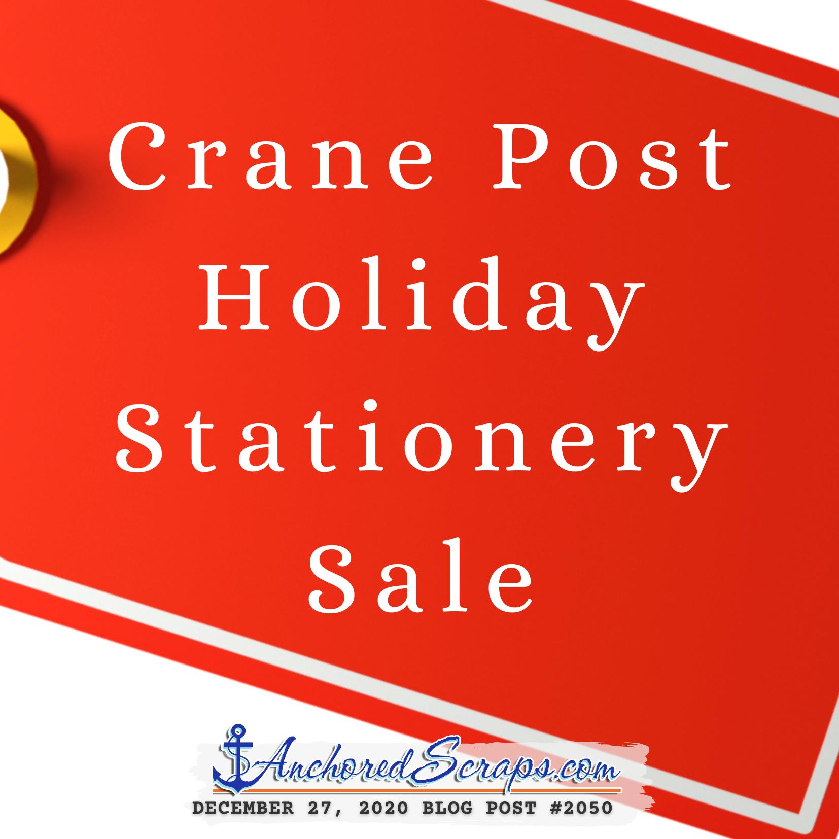 Crane Post Holiday Stationery Sale #2050