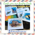 Create Your Own Greeting Cards with Caleigh Bird