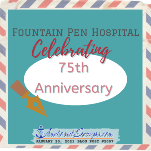 Fountain Pen Hospital Celebrating 75th Anniversary #2057