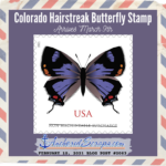 Colorado Hairstreak Butterfly Stamp Debuts March 9th
