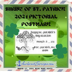 Shrine of St. Patrick 2021 Pictorial Postmark #2073
