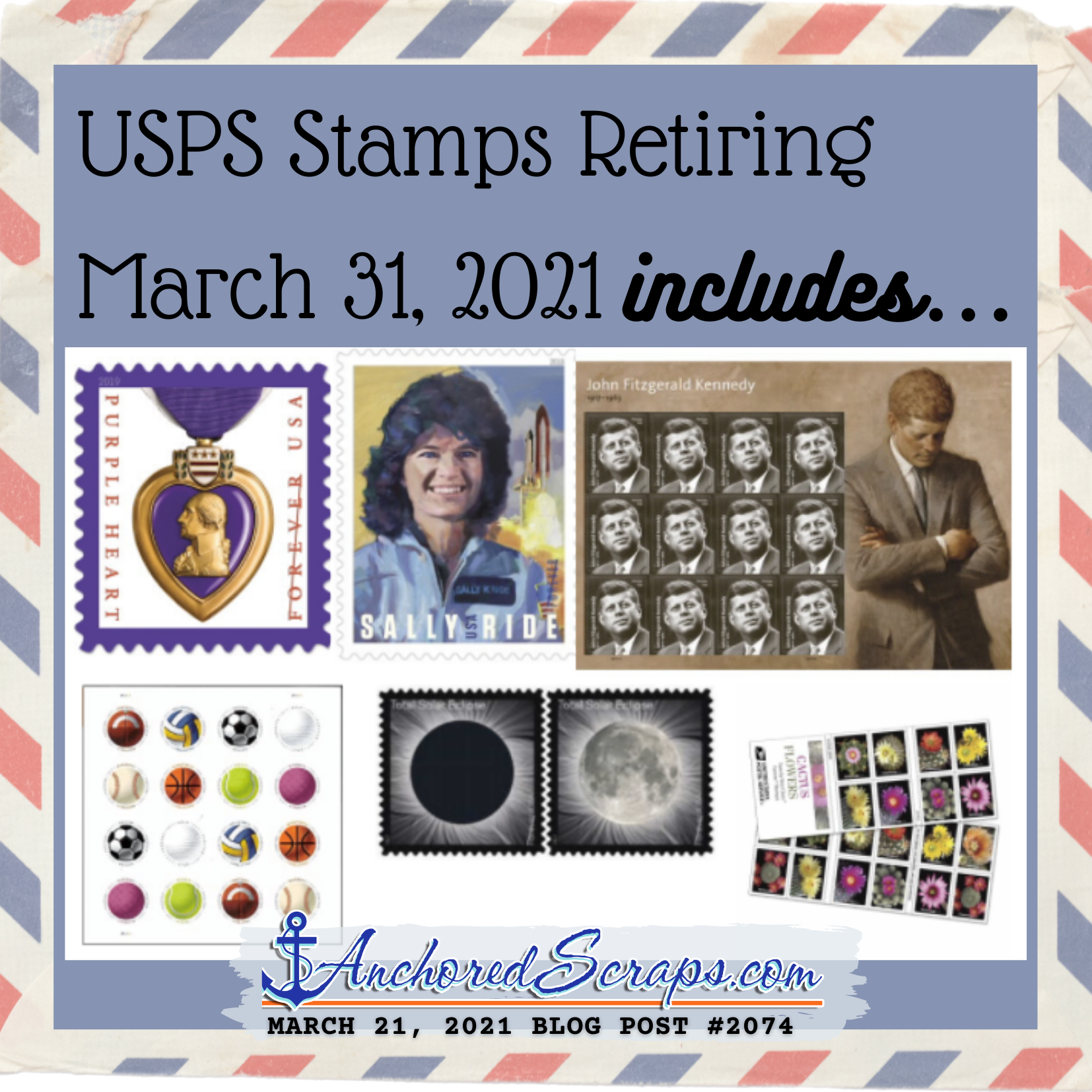 USPS Stamps Retiring March 31, 2021 includes