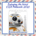Enjoying the latest USA Philatelic 2021