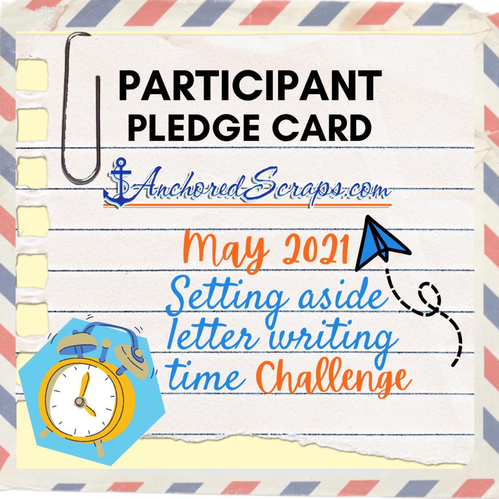 PARTICIPANT PLEDGE CARD AnchoredScraps May 2021 Challenge